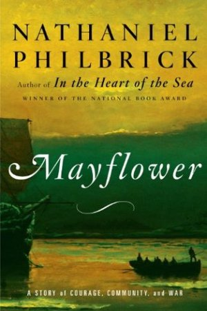 Mayflower: A Story of Courage, Community, and War pdf books