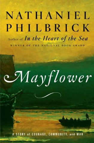 Mayflower: A Story of Courage, Community, and War