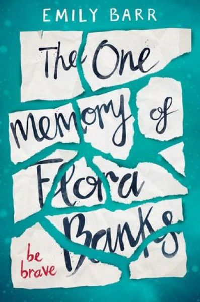The One Memory of Flora Banks-Emily Barr