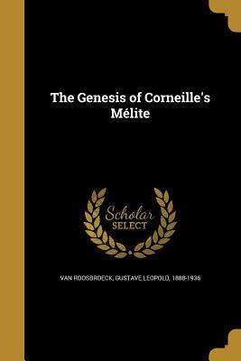 The Genesis of Corneille's Melite