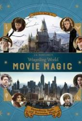 J.K. Rowling's Wizarding World: Movie Magic Volume One: Extraordinary People and Fascinating Places Pdf Book