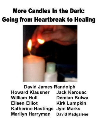 More Candles In the Dark: Going From Healing to Heartbreak