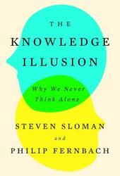 The Knowledge Illusion: Why We Never Think Alone Book Pdf