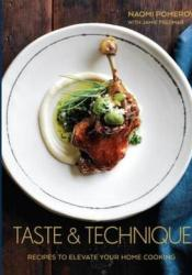Taste & Technique: Recipes to Elevate Your Home Cooking Pdf Book