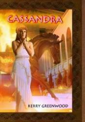 Cassandra (Delphic Women, #2) Pdf Book