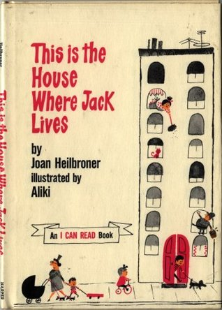 This Is The House Where Jack Lives (I Can Read Books)