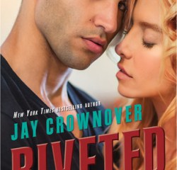 Book Review – Riveted (Saints of Denver #3) by Jay Crownover