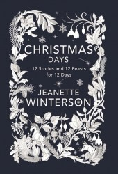 Christmas Days: 12 Stories and 12 Feasts for 12 Days Book Pdf