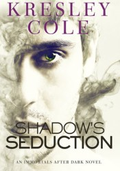 Shadow's Seduction (Immortals After Dark, #17; The Dacians, #2) Pdf Book