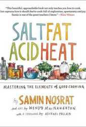 Salt, Fat, Acid, Heat: Mastering the Elements of Good Cooking Book Pdf