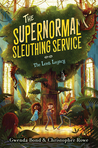 The Lost Legacy (The Supernormal Sleuthing Service #1)