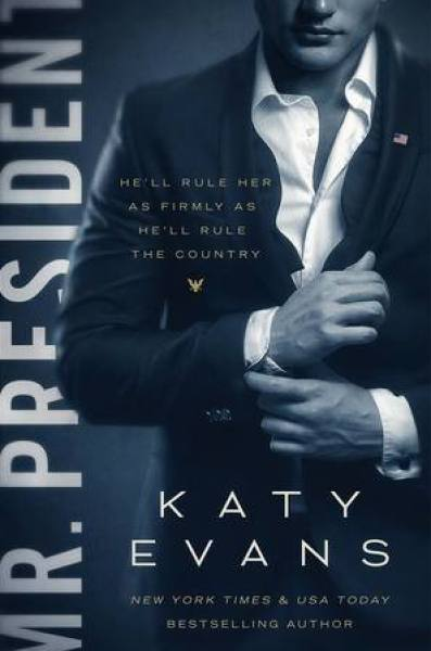 Mr. President (White House, #1)-Katy Evans