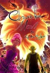 Chameleon Moon (Chameleon Moon, #1) Book Pdf