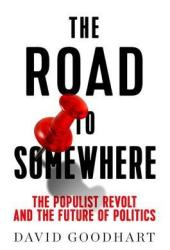 The Road to Somewhere: The Populist Revolt and the Future of Politics Book Pdf