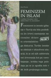 Feminizem in islam. Turške ženske med Orientom in Zahodom