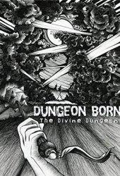 Dungeon Born (The Divine Dungeon, #1) Book Pdf