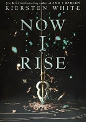 Now I Rise (The Conqueror's Saga, #2) Pdf Book