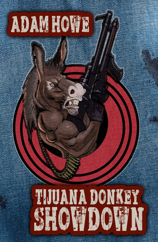 Tijuana Donkey Showdown