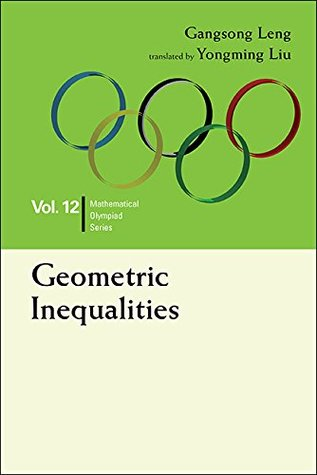 Geometric Inequalities (Mathematical Olympiad Series Book 12)