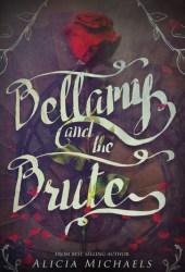 Bellamy and The Brute (Bellamy and the Brute, #1) Book Pdf