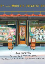 Footnotes from the World's Greatest Bookstores: True Tales and Lost Moments from Book Buyers, Booksellers, and Book Lovers Pdf Book
