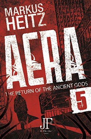 Aera Book 5: The Return of the Ancient Gods