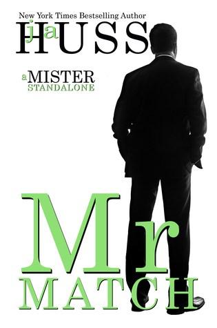BOOK BLITZ:  Mr. Match by J.A. Huss