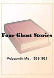 Four Ghost Stories Pdf Book