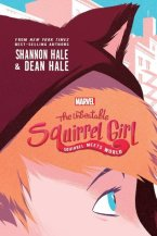 The Unbeatable Squirrel Girl by Shannon Hale