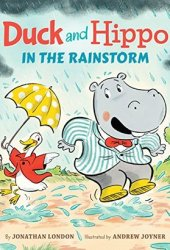 Duck and Hippo in the Rainstorm (Duck and Hippo, #1) Book Pdf