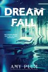 Dreamfall (Dreamfall #1)