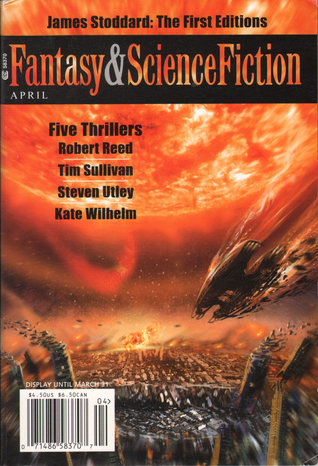 Fantasy & Science Fiction, April 2008 (The Magazine of Fantasy & Science Fiction, #671)