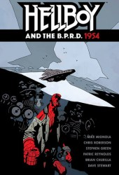Hellboy and the B.P.R.D., Vol. 3: 1954 (Hellboy and the B.P.R.D #3) Pdf Book