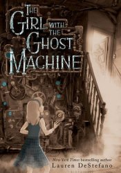 The Girl with the Ghost Machine Pdf Book