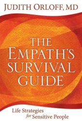 The Empath's Survival Guide: Life Strategies for Sensitive People Pdf Book
