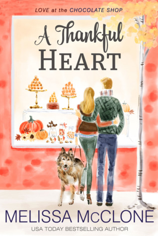 A Thankful Heart (Love at the Chocolate Shop #2)