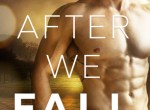 Blog Tour {Review + Excerpt} After We Fall by Melanie Harlow