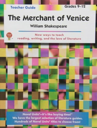Merchant of Venice- Teacher Guide by Novel Units, Inc.
