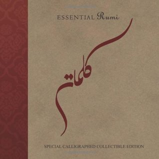 Essential Rumi : Special calligraphed collectible edition