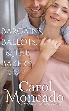 Bargains, Ballots, & the Bakery (Mallard Lake Township #1)