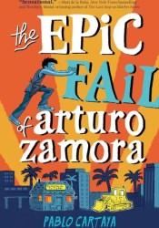 The Epic Fail of Arturo Zamora Pdf Book