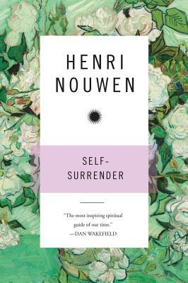 The Power of Self-Surrender