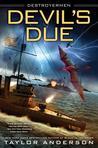 Devil's Due (Destroyermen, #12)
