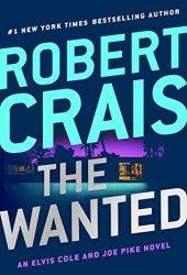 The Wanted (Elvis Cole, #17; Joe Pike, #6) Book Pdf