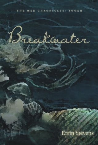 Breakwater (The Mer Chronicles, #2)