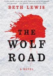 The Wolf Road Pdf Book
