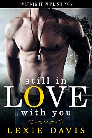 Review: Still in Love With You by Lexie Davis