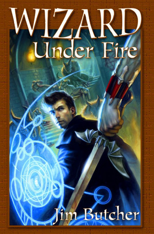 Wizard Under Fire (The Dresden Files Omnibus, #4)