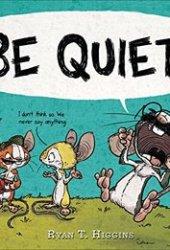 Be Quiet! Book Pdf
