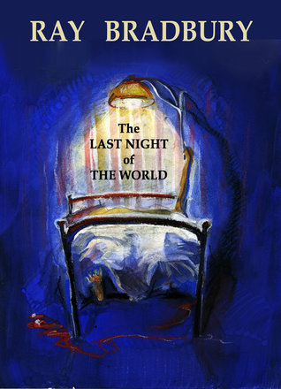 The Last Night of the World